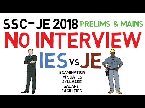 SSC-JE 2018 - No Interview/Great Opportunity - IES vs JE