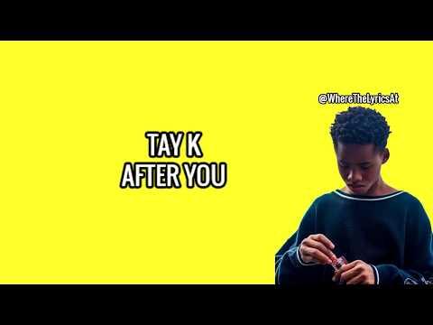 TAYK AFTER YOU- LYRICS