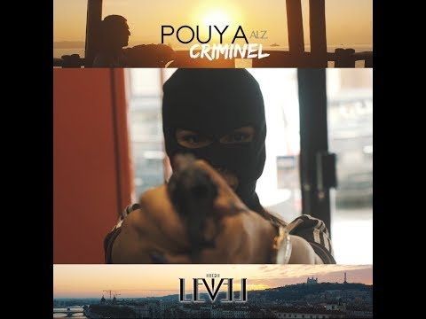 "POUYA ALZ ""CRIMINEL"" Clip Officiel"