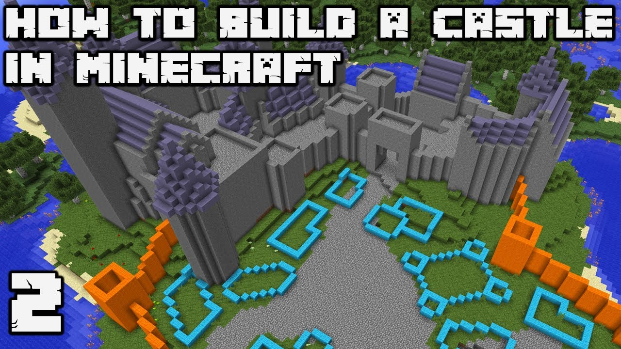 How To Build An Awesome Castle In Minecraft 1 13 Vanilla World