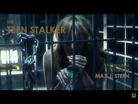 The Teen Stalker - Full Movie - sub Eng
