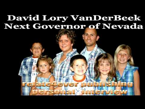 David Lory VanDerBeek from #Nevada as #Governor #Interview on Relate4ever