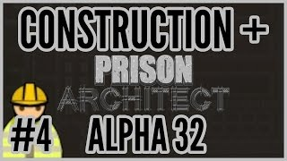 Choices = Construction + Prison Architect [alpha 32] #4