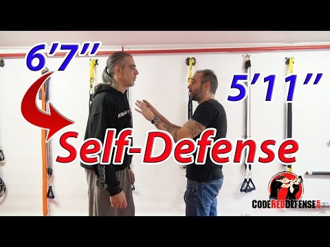 Self-Defense against a 6'7'' Tall Attacker