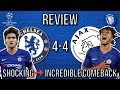 CHELSEA 4-4 AJAX | SHOCKING 1st HALF ➡ INCREDIBLE COMEBACK! | VAR DENIES THE WIN...