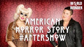 Trixie Mattel & Edward Hansen on American Horror Story: Hotel Episode 8 #AfterShow