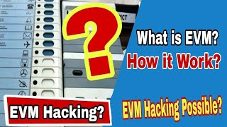 What is EVM? EVM Hacking? EVM Hacking Possible? Explained in Bangla || Tech MandariN