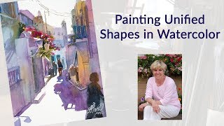Painting Unified Shapes in Watercolor