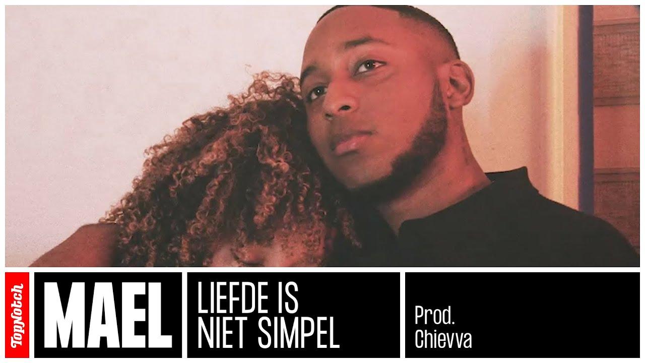 Mael - Liefde Is Niet Simpel (prod. Chievva)