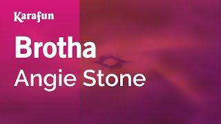 Karaoke Brotha - Angie Stone *
