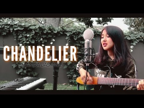 Sia - Chandelier (cover by Shakira Jasmine)