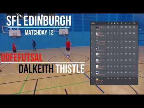 SFL Edinburgh League - UofEFutsal vs Dalkeith Thistle