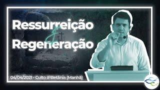 Culto da Ressureição - 04/04/2021, às 08h