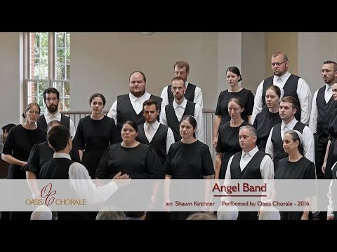 Angel Band by Oasis Chorale