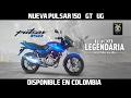 Nueva Pulsar 150 GT-UG llega a Colombia ¿Es la misma Pulsar 180? //MOTOVLOG