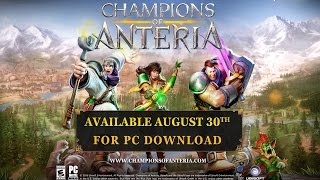 Meet the Champions of Anteria