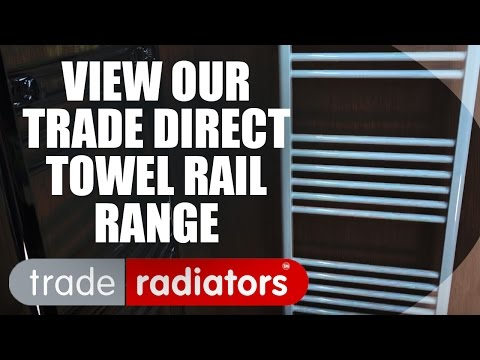 Trade Direct Range of Towel Rails    Trade Radiators