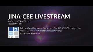 Livestream: JINA-CEE LIGO VIRGO Talks and Panelists Discussion