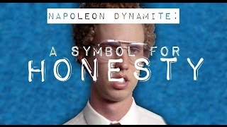 Napoleon Dynamite   A Symbol for Honesty   Video Essay