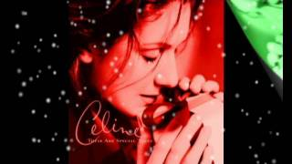 Celine Dion**These Are The Special Times** - Diane Warren