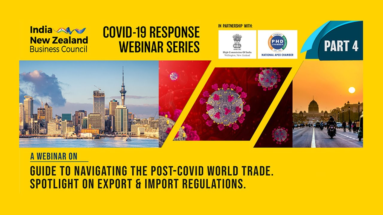 Webinar: Guide to navigating the Post-COVID world trade - Spotlight on Export & Import regulations
