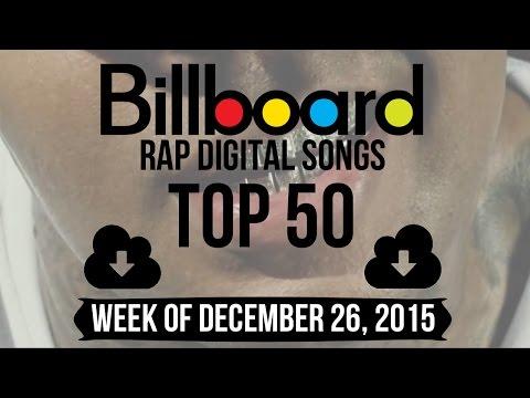 Top 50  Billboard Rap Songs  Week of December 26, 2015  DownloadCharts