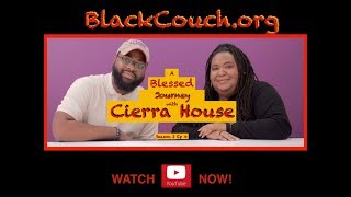 A Blessed Journey With Cierra House