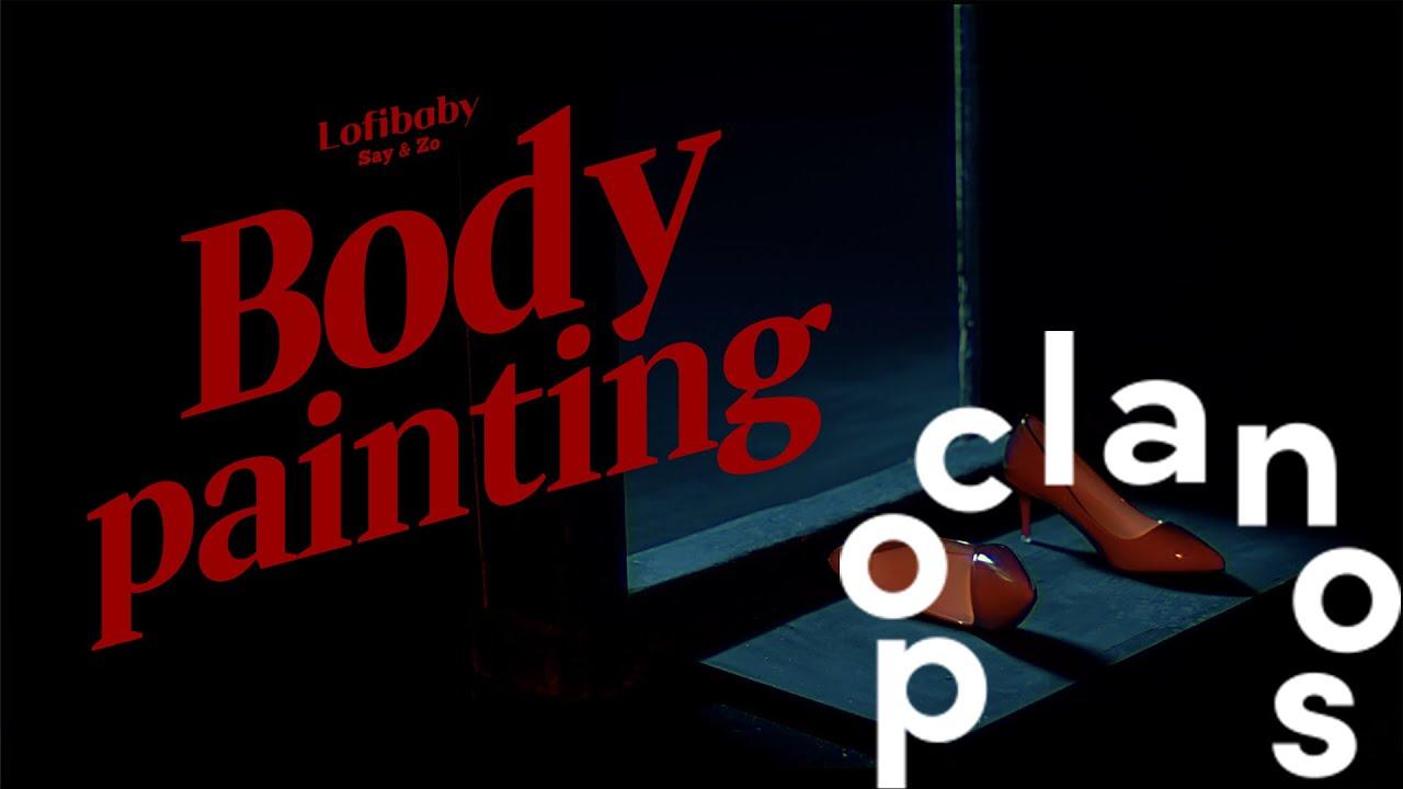 [MV] Lofibaby (로파이베이비) - Body Painting / Official Music Video