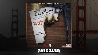 DC Baby Draco - Dear Mama (Prod. MMMonthaBeat) [Thizzler.com Exclusive]