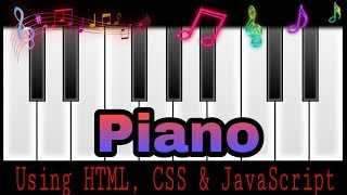 Create A Piano In HTML CSS And JavaScript