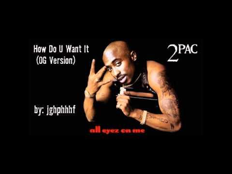 2Pac - How Do U Want It [ft. Natasha Walker] [OG Version]
