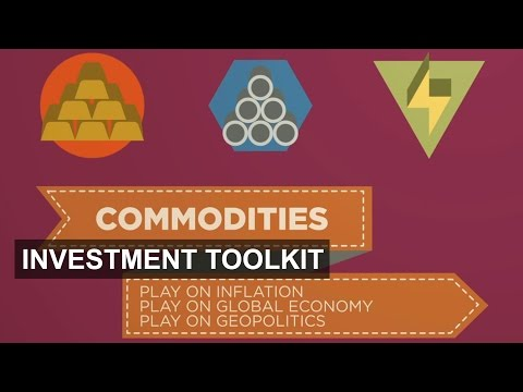 Commodities: how and why? | Investment Toolkit