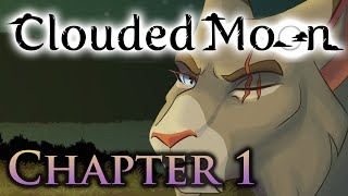 Chapter 1-Clouded Moon: Shifting Roots