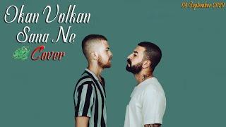 Okan Volkan - Sanane  Cover  -  Bedo - Sana Ne ft  POS  Resimi