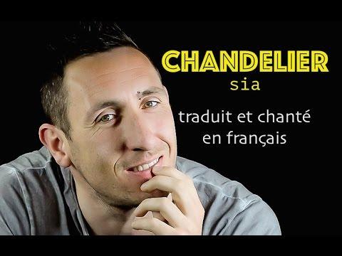 Sia - Chandelier COVER traduction en francais