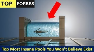 Top Most Insane Pools You Won't Believe Exist - Top 23 Most Insane Pools You Wont Believe Exist!