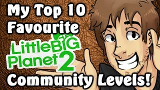 My Top 10 Favourite LittleBigPlanet 2 Community Levels! - Caddicarus