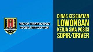DINAS KESEHATAN - LOWONGAN KERJA SMA SOPIR/DRIVER NOVEMBER 2016