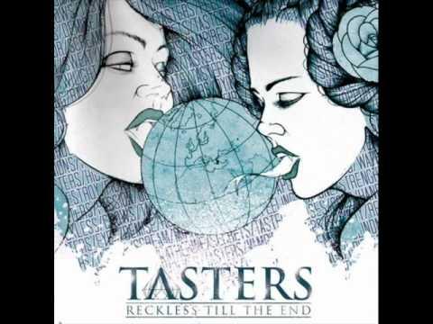 Tasters - Fight if your heart is broken