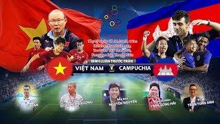 U.22 Việt Nam – U.22 Campuchia | SEA Games 30 | Bình luận trước trận