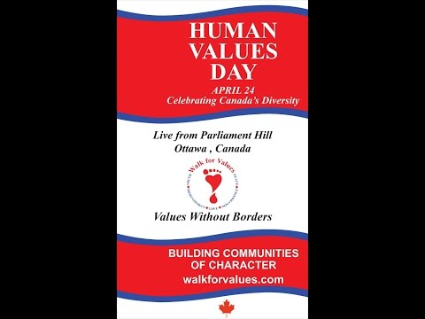 Human Values Day Celebration ~ Live from Parliament Hill, Ottawa