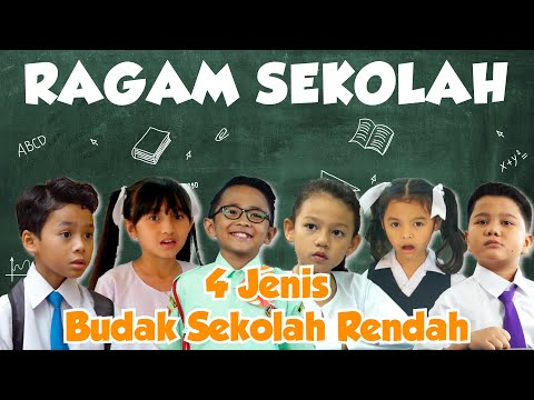 4 Jenis Budak Sekolah Rendah | Ragam Sekolah 2019 [MUST WATCH]