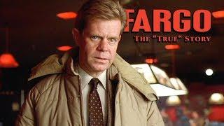 """Fargo  - The """"True"""" Story"""