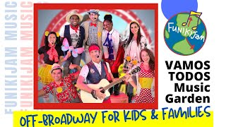 The FunikiJam Show: VAMOS TODOS Music Garden Spring Celebration