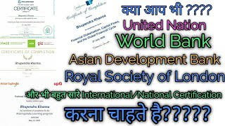 How To Get WHO,United Nations,Asian Development Bank, World Bank Certification ...Free Online Course