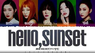 RED VELVET (레드벨벳) - 'HELLO, SUNSET' (다시 여름) Lyrics [Color Coded_Han_Rom_Eng]