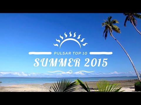 Pulsar Top 10 - Summer 2015 [Free Download]