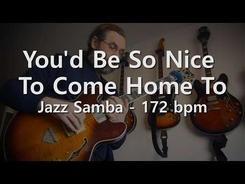 You'd Be So Nice To Come Home To - Backing track - Playalong - Jazz Samba - 172 bpm