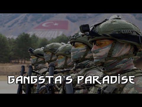 Turkish Armed Forces(TSK) - Gangsta's Paradise