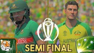 SEMI-FINAL ICC CRICKET WORLD CUP 2019 GAMING SERIES - AUSTRALIA v BANGLADESH (ASHES CRICKET 19)
